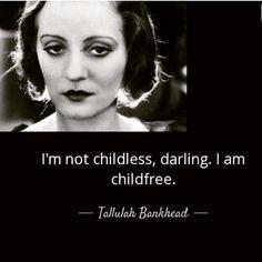 Not childless... childfree!