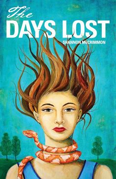 The Days Lost by Shannon McCrimmon.