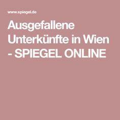 Ausgefallene Unterkünfte in Wien - SPIEGEL ONLINE