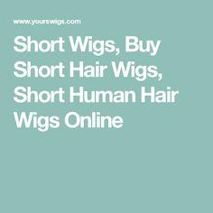 Short Wigs, Buy Short Hair Wigs, Short Human Hair Wigs Online
