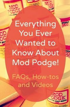 Learn how to use Mod Podge! FAQ, how-tos, and videos to turn you into a decoupage expert. You'll be doing crafts on wood, glass, tin, canvas, paper, fabric, furniture, and more.