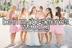 You don't see many people getting married now and days but I would love to be in a wedding and a bff even better ♡ Best Friend Bucket List, Bucket List For Teens, Bucket List Life, Summer Bucket Lists, Teenage Bucket Lists, Life List, Birthday Wishes Best Friend, Best Friend Wedding, Just Girly Things
