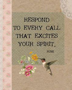 Responder a todas as chamadas, que excita seu espírito. Rumi