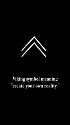 Viking symbol for create your own reality. Viking symbol for create your own reality. Viking symbol for create your own reality. Simbols Tattoo, Tattoo Style, Body Art Tattoos, Tattoo Quotes, Wisdom Tattoo, True Tattoo, Tattoo Words, Glyph Tattoo, Thumb Tattoos