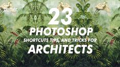 Some must know shortcuts if you want to be an expert in photoshop if you are an architect.
