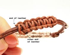 slider knot end with text - it also shows how to make stacked leather bracelets and a few other bracelets as well.