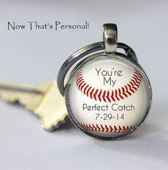 """Personalized BASEBALL keychain with wedding or anniversary date - """"You're My Perfect Catch"""" - cute couples gift to each other by NowThatsPersonal, $13.95"""