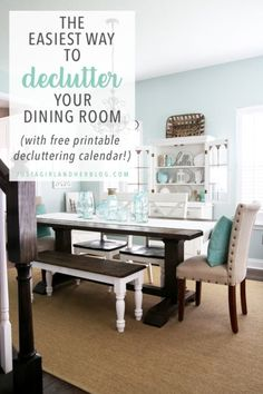 Declutter Your Dining Room With My Free Printable Decluttering Calendar And Have A Completely Organized