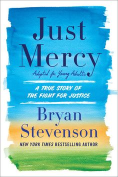 """Read """"Just Mercy (Adapted for Young Adults) A True Story of the Fight for Justice"""" by Bryan Stevenson available from Rakuten Kobo. The young adult adaptation of the acclaimed, New York Times bestseller Just Mercy--now a major motion picture starrin. Mercy Movie, Bryan Stevenson, Hbo Documentaries, Fight For Justice, John Grisham, To Kill A Mockingbird, Nobel Peace Prize, Brie Larson, Social Justice"""