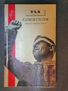 Communism / edited with an introduction by Ferdinand Mount. - RNT Mou