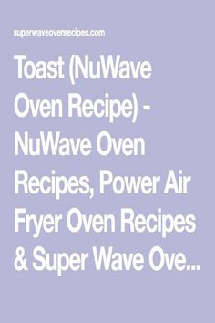 #Nuwave #air #fryer #oven #recipes #power Toast NuWave Oven Recipe  NuWave Oven Recipes Power Air Fryer Oven Recipes  Super Wave Oven Recipesbrp classfirstletterpower and The max tastefully photo at PinterestpIt is one of the favorite quality image that can be presented with this vivid and remarkable photograph toastblockquoteThe Picture called Toast NuWave Oven Recipe  NuWave Oven Recipes Power Air Fryer Oven Recipes  Super Wave Oven Re is one of the ultimate attractively icon found in our… Nuwave Oven Recipes, Air Fryer Oven Recipes, How To Cook Kale, Fall Dinner, Recipe Please, Toast, Photograph, Waves, Cooking