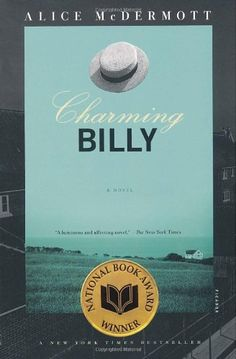 Charming Billy: A Novel by Alice McDermott