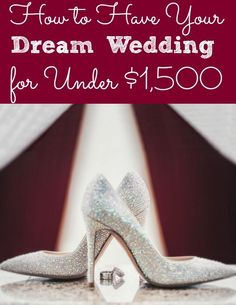 Getting Married? Looking to plan a wedding on a budget? Looking for the ultimate wedding planning checklist? Check out How to Have Your Dream Wedding for Under $1,500. Tons of great ideas for any wedding budget! frugal wedding Ideas #frugal #wedding