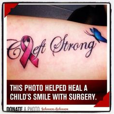 Donate a photo! I Tattoo, Tattoo Quotes, Strong Tattoos, Awareness Tattoo, Cleft Lip, Child Smile, Mommy Style, Tatoos, Tatting