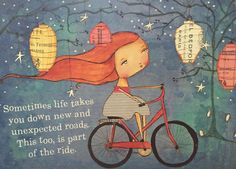 Sometimes life takes you down new and unexpected roads