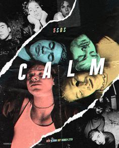 calm 5sos - BúsquedadeGoogle 5 Seconds Of Summer, Room Posters, Band Posters, Music Posters, Retro Posters, Luke Hemmings, Michael Clifford, Calum Hood, One Direction Posters