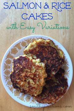 Salmon & Rice Cakes with Easy Variations