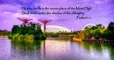 Psalm 91 , Garden by the Bay Singapore Art Prints by Forever Summer Design - Shop Canvas and Framed Wall Art Prints at Imagekind.com