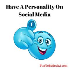 Use social media to show off your personality! #socialmedia #marketing