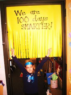 100th day of school...make a header and scotch-tape long streamers...put on their bedroom doors OR in dining area by window, for their breakfast and after school snack time...FUN idea!