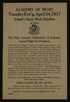 Notice for the first annual celebration of the Easter Week Rebellion - Taisclann Dhigiteach na hÉireann Ireland 1916, Easter Rising, Academy Of Music, Fight For Freedom, The One, Irish, Celebration, History, Digital