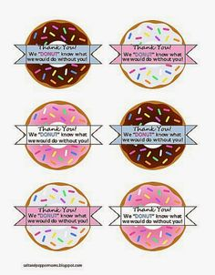 Salt and Pepper Moms: Donut Teacher Appreciation Printables Staff Gifts, Volunteer Gifts, Volunteer Appreciation, Client Gifts, Teacher Appreciation Week, Volunteer Ideas, Principal Appreciation, Teacher Thank You, Teacher Gifts