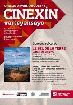 El Cineclub Universitario CINEXÍN 2015-2016 ofrece el jueves 17 de diciembre el pase a 'Le sel de la terre' , a las 19.30 horas en el Salón Actos del Edificio Filologías. http://www.unirioja.es/