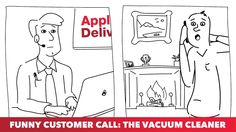Funny Customer Call: The Vacuum Cleaner http://cstu.io/c5009b