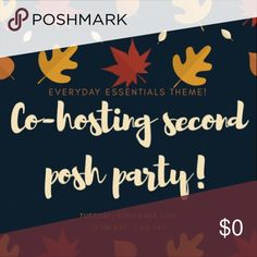 Co-hosting my second posh party! Tonight! 7PM PST! 10 PM EST! Share host picks with me or share your closet! It'll check them out! Can't wait to party with everyone! See you tonight! Other