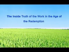 """[Almighty God] Almighty God's Utterance """"The Inside Truth of the Work in..."""