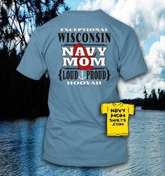 WISCONSIN Loud & Proud NAVY MOM Shirts & Hoodies!!! #Wisconsin #NavyMoms - NavyMomShirts.com