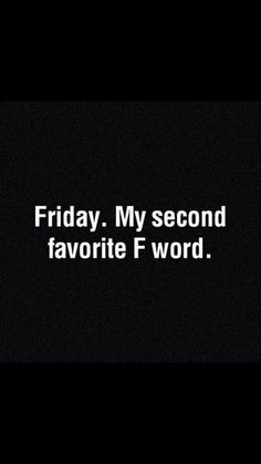 Friday :-) tgif quotes