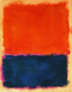 "Mark Rothko, Untitled, 1960 ""If you are only moved by the color relationships in my paintings, you are missing the point. I am interested in expressing the big emotions — tragedy, ecstasy, doom."" — Mark Rothko"