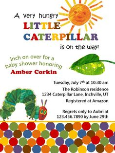 The Very Hungry Caterpillar Invitation for a baby shower. Ideas on how to throw a Very Hungry Caterpillar baby shower.