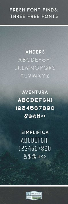 Get Inspired: September 15-19, 2014 Three Free Fonts: Anders, Aventura & Simplifica.