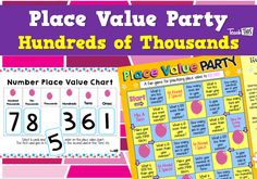 Place Value Party - Hundreds of Thousands