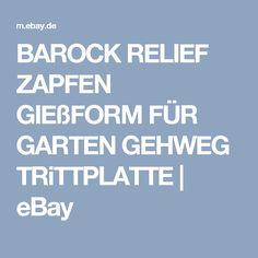 BAROCK RELIEF ZAPFEN GIEßFORM FÜR GARTEN GEHWEG TRiTTPLATTE   | eBay