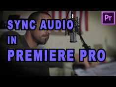 How to Automatically Sync Dual-System Audio in Premiere Pro Without PluralEyes