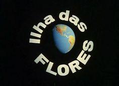 ilha das flores http://azpitituluak.com/euskaraz/1323428082