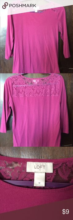 LOFT Lacy Tee EUC LOFT Lacy Tee, 3/4 sleeve. Beautiful pink color, with lace insert across the top. Smoke free home, motivated seller. Always open to offers. LOFT Tops Tees - Long Sleeve