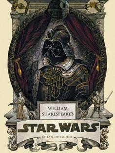 #Steampunk Tendencies | William Shakespeare's Star Wars - Ian Doesche