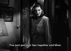 Lauren Bacall & Bogie - To Have and Have Not