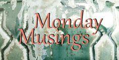 Monday Musings - 01/30/2017