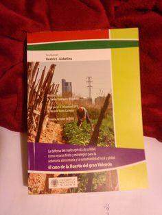 Tesis sobre l'Horta de Beatriz Giobellina  201108 Upv, Valencia, Lineman, Agriculture, Vegetable Garden, Flooring