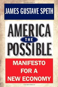 America the Possible: Manifesto for a New Economy (American Crisis) by James Gustave Speth,http://www.amazon.com/dp/0300180764/ref=cm_sw_r_pi_dp_1Xyxsb1R159W41FW