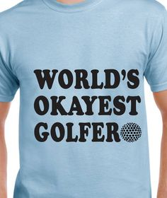 World's Okayest Golfer by occasionstshirts on Etsy Trending Outfits, Mens Tops, T Shirt, Etsy, Clothes, Supreme T Shirt, Outfits, Tee, Clothing