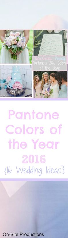 16 Ideas to use Pantone Colors of the Year into your wedding. Rose Quartz + Serenity are such pretty colors for a wedding!