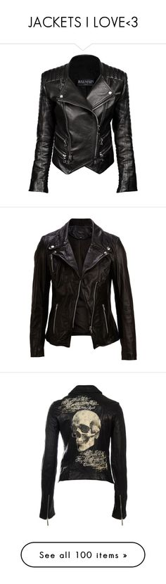 """JACKETS I LOVE<3"" by littlegreendevil1991 ❤ liked on Polyvore featuring outerwear, jackets, leather jackets, coats, black leather jacket, black jacket, lined jacket, quilted leather jacket, leather biker jacket and tops"