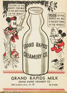 I really am not too sure about the Mickey/Minnie sayings. Grand Rapids Creamery with Mickey and Minnie Pin Up Vintage, Vintage Mickey Mouse, Vintage Ads, Vintage Posters, Vintage Prints, Retro Posters, Vintage Food, Walt Disney, Disney Fun