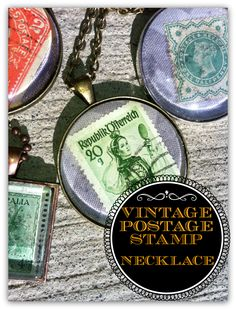 Vintage Postage Stamp Necklace: How to make your own vintage stamp jewelry